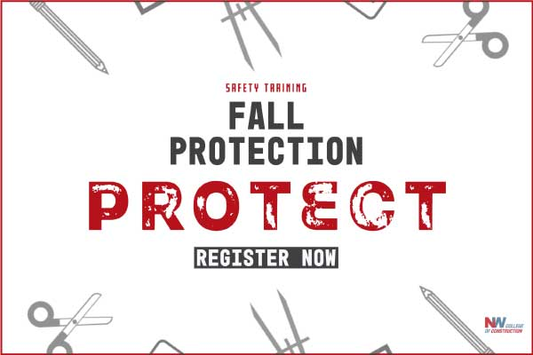fall protection courses at northwest college of construction