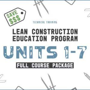 lean construction education program units 1-7