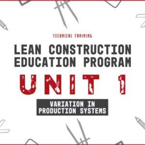 lean construction education program unit 1
