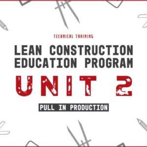lean construction education program unit 2