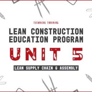 lean construction education program unit 5