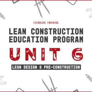 lean construction education program unit 6