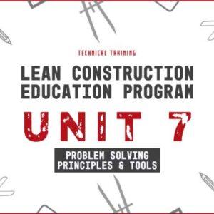lean construction education program unit 7